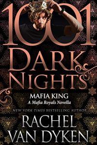 Mafia King by Rachel Van Dyken