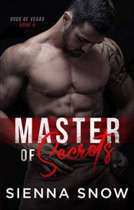 Master of Secrets by Sienna Snow