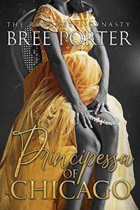 Principessa of Chicago by Bree Porter