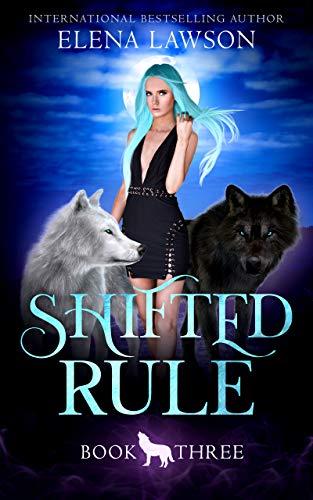 Shifted Rule by Elena Lawson