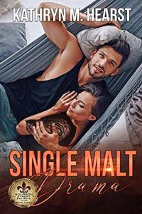 Single Malt Drama by Kathryn M. Hearst