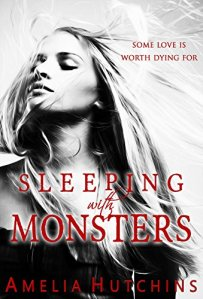 Sleeping with Monsters by Amelia Hutchins