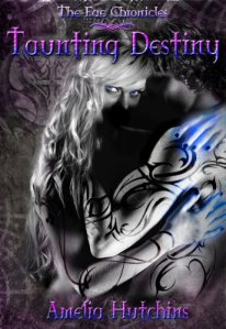 Taunting Destiny by Amelia Hutchins