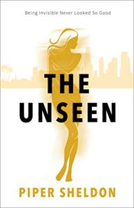 The Unseen by Piper Sheldon
