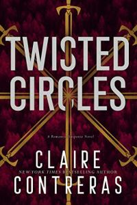 Twisted Circles by Claire Contreras