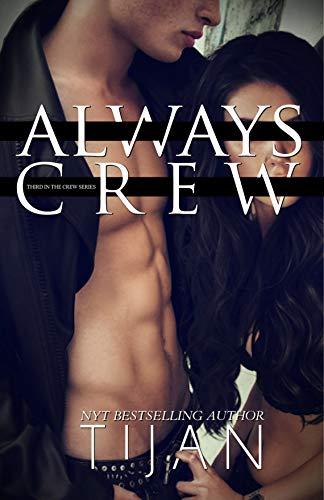 Always Crew by Tijan