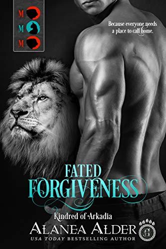 Fated Forgiveness by Alanea Alder