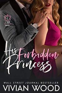 His Forbidden Princess by Vivian Wood