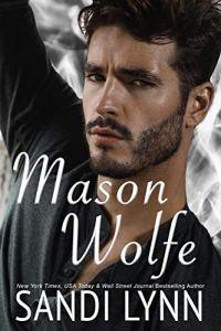 Cover Reveal Mason Wolfe by Sandi Lynn