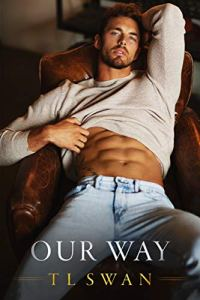 Our Way by T L Swan