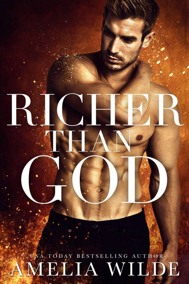 Richer Than God by Amelia Wilde