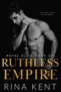 Ruthless Empire by Rina Kent