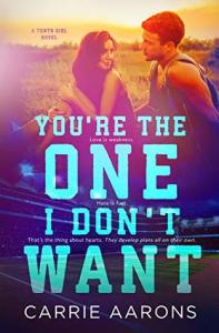 Book Review You're the One I Don't Want by Carrie Aarons