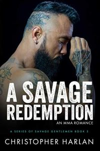 A Savage Redemption by Christopher Harlan