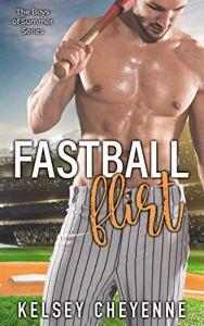Fastball Flirt by Kelsey Cheyenne