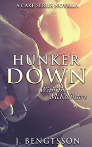 Hunker Down with the McKallisters by J. Bengtsson