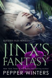 JINX'S FANTASY by Pepper Winters