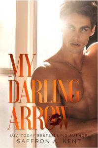 MY DARLING ARROW by Saffron A. Kent