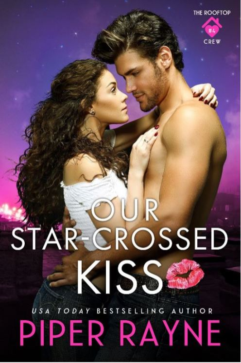 Our Star-Crossed Kiss by Piper Rayne