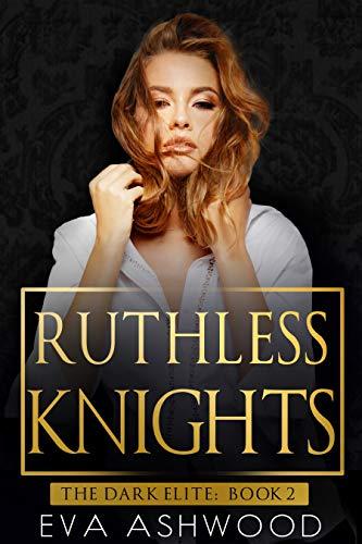 Ruthless Knights by Eva Ashwood