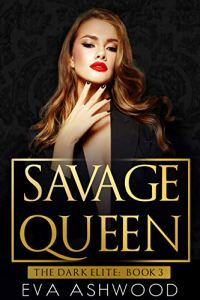 Savage Queen by Eva Ashwood