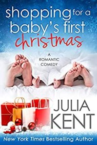 Shopping for a Baby's First Christmas (Shopping for a Billionaire #15) by Julia Kent
