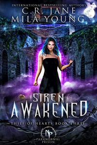 Siren Awakened by C.R. Jane & Mila Young