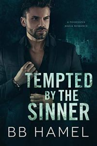 Tempted by the Sinner by B. B. Hamel