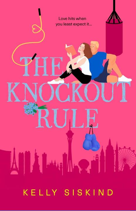 The Knockout Rule (Showmen #4) by Kelly Siskind