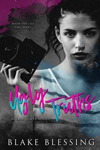 Ugly Truths by Blake Blessing