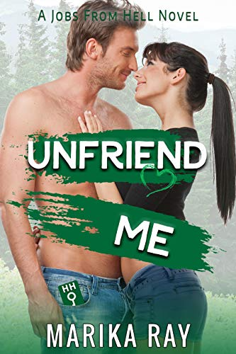 Unfriend Me by Marika Ray