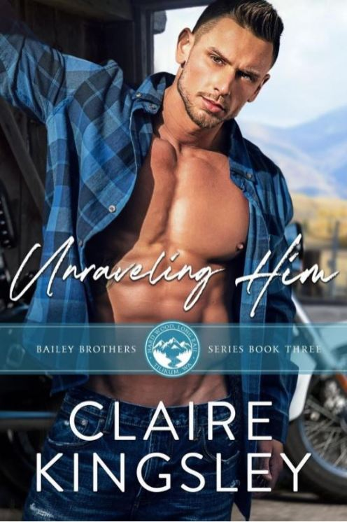 Unraveling Him by Claire Kingsley