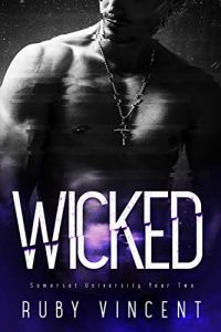 Wicked by Ruby Vincent