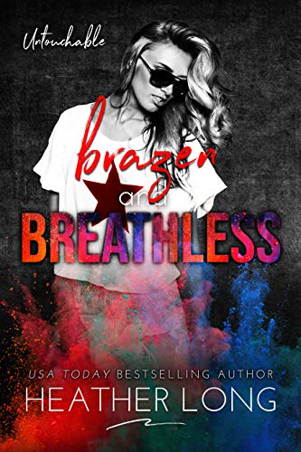 Brazen and Breathless by Heather Long