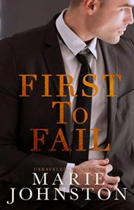 First to Fail by Marie Johnston
