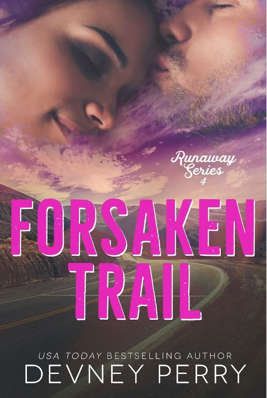 Forsaken Trail by Devney Perry