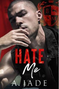 Hate Me by Ashley Jade