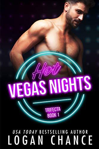 Hot Vegas Nights by Logan Chance