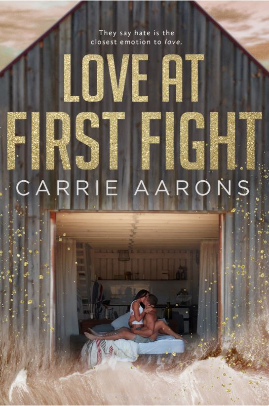 Love at First Fight by Carrie Aarons