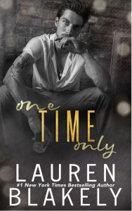 One Time Only by Lauren Blakely