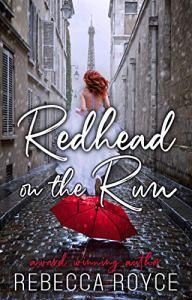 Redhead On The Run by Rebecca Royce