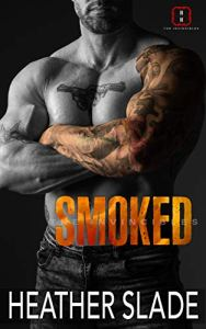 Smoked by Heather Slade