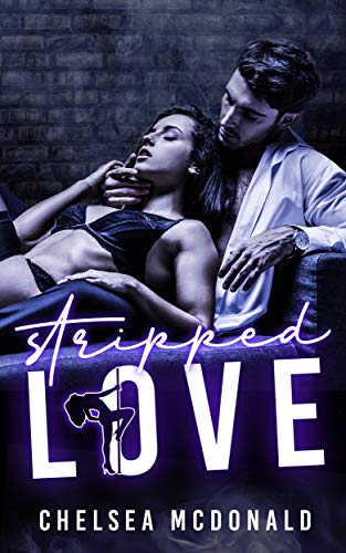 Stripped Love by Chelsea McDonald