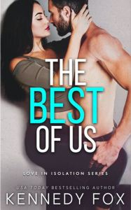 The Best Of Us by Kennedy Fox