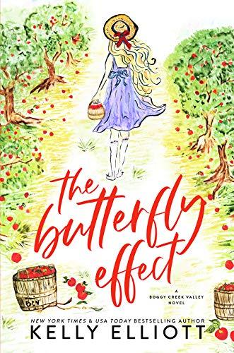 The Butterfly Effect by Kelly Elliott