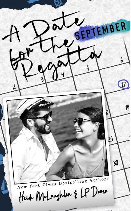 A Date for the Regatta by Heidi McLaughlin & L.P. Dover