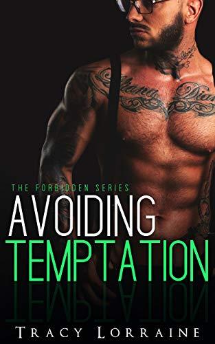 Avoiding Temptation by Tracy Lorraine