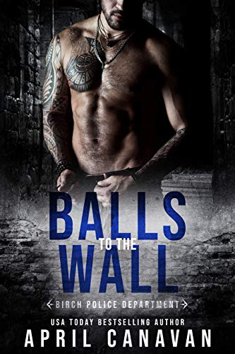 Balls to the Wall by April Canavan