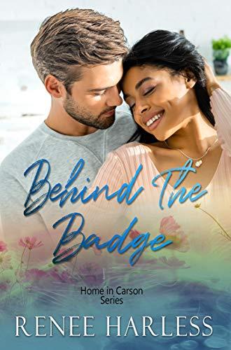 Behind the Badge by Renee Harless