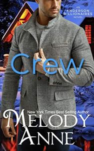 Crew by Melody Anne